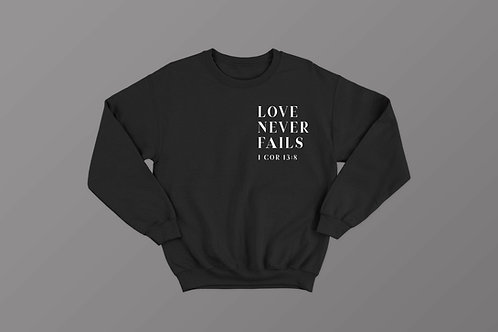 Love never fails Christian Bible Verse Sweatshirt by Stay lit apparel