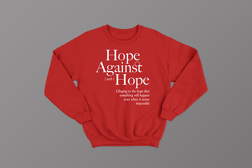 Hope against Hope Christian Sweatshirt by Stay Lit Apparel, Christian Hoodies UK