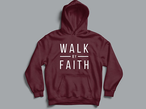 Walk by Faith Christian Clothing Hoodie by Stay Lit Apparel UK