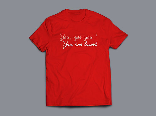 You are loved Positive Message Christian Clothing by Stay Lit Apparel