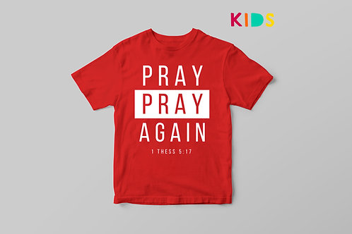 Pray without ceasing Christian T-shirt for Kids, Stay Lit Apparel Christian Clothing UK