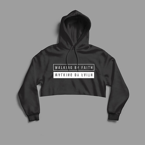 Walking by faith Cropped Christian Hoodie