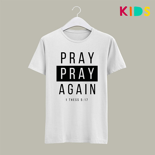 Bible Verse Pray without ceasing Christian T-shirt for Kids by Stay Lit Apparel
