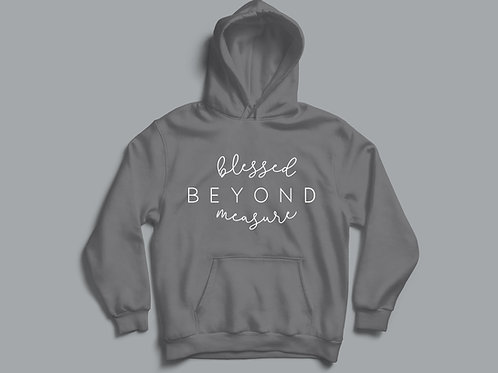 Blessed Beyond Measure Christian Hoodie