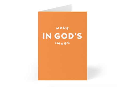 Made in God's image Christian Greetings Cards by Stay Lit Apparel for Birthdays, Christmas, Gifts, Holidays