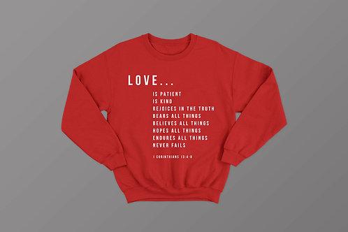 Love is 1 Corinthians 13 Bible Verse Sweatshirt Stay lit apparel Christian clothing UK