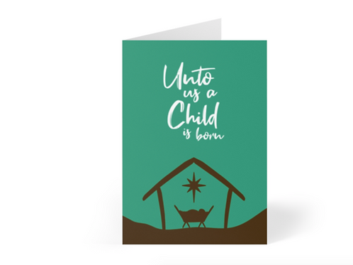Pack of Christian Christmas Cards, Unto us a Child is born, Stay Lit Apparel, Christian Greetings Cards