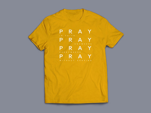 Pray without ceasing T shirt