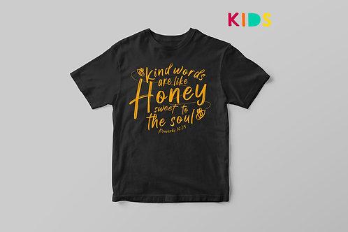 Kind Words Are Like Honey Kids T-Shirt, Children's Bible Verse T shirt