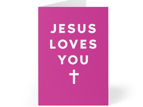 Jesus loves you Christian Greetings Cards by Stay Lit Apparel for Birthdays, Christmas, Gifts, Holidays