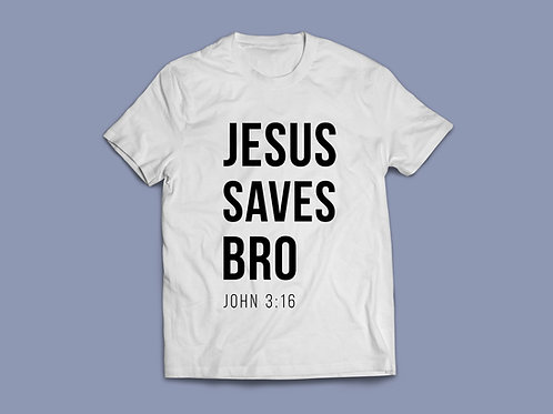 White Jesus saves bro Christian Clothing T-shirt by Stay Lit Apparel