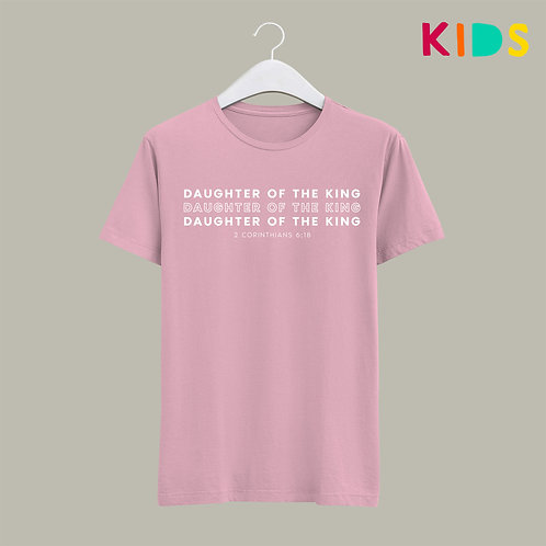 Pink Daughter of the King Kids Child Christian T-shirt Christian Clothing UK Stay Lit Apparel