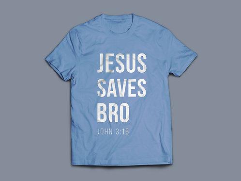 Jesus saves bro Christian T-shirt
