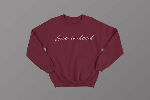 Free Indeed Christian Sweatshirt by Stay Lit Apparel Christian Clothing Brand UK