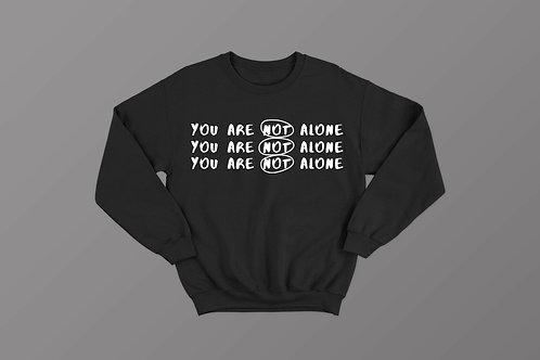 You are not alone Christian sweatshirt UK