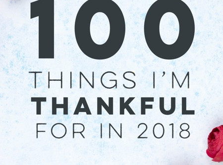 100 things I'm thankful for in 2018
