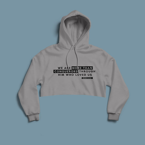 More than a conqueror Romans 8:37 Cropped Christian Hoodie