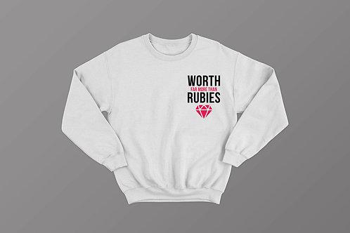 Worth more than rubies proverbs 31 Sweatshirt