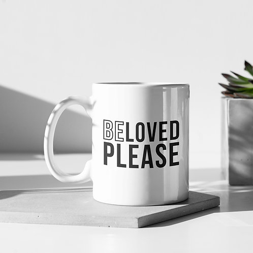 Beloved Please Meme Mug by Stay Lit Apparel UK Christian Clothing
