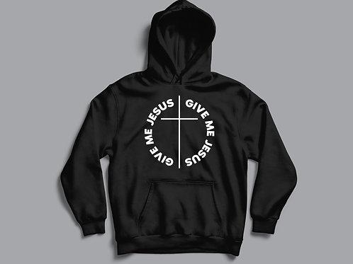 Give Me Jesus Black Christian Hoodie