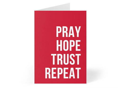 Pray hope trust repeat Christian Greetings Cards by Stay Lit Apparel for Birthdays, Christmas, Gifts, Holidays