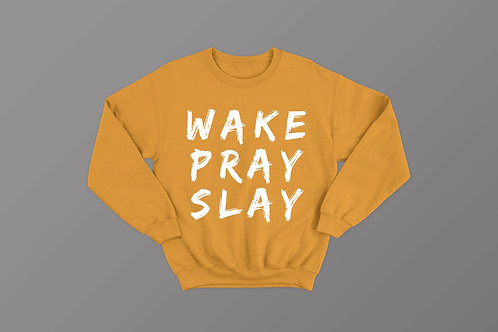 Wake Pray Slay Sweatshirt Christian Clothing by Stay Lit Apparel UK