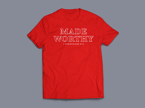 Made Worthy Christian Bible Verse T-shirt