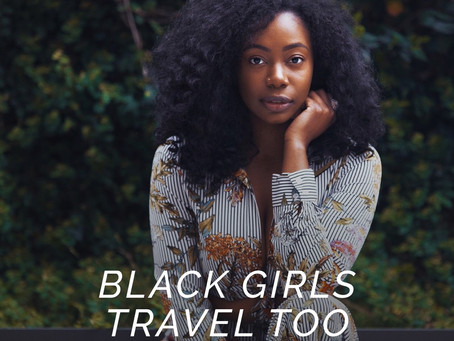 Black Girls Travel Too - FemmeetNoir #featured