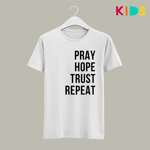 Pray hope trust repeat Kids Christian T-shirt Christian Clothing Stay Lit Apparel UK