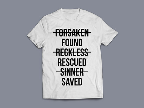 Found Rescued Saved Christian T Shirt, Christian T Shirt UK