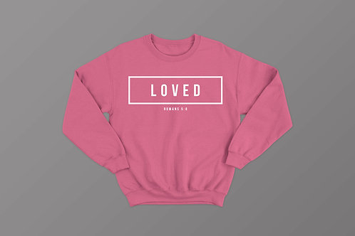 Loved Christian Bible Verse Sweatshirt Christian Clothing Apparel by Stay Lit Apparel UK