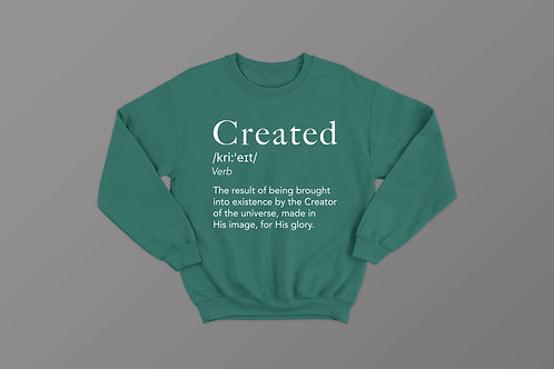 Created Definition Christian Sweatshirt by Stay Lit Apparel Christian Clothing Brand UK