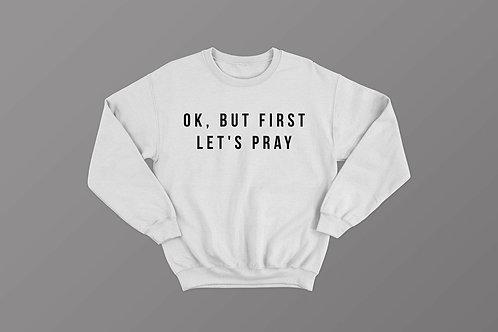 Prayer Christian Sweatshirt