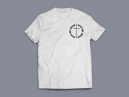 Give me Jesus White Christian T-shirt