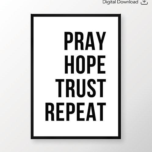 Pray hope trust repeat poster, Prayer Christian Poster