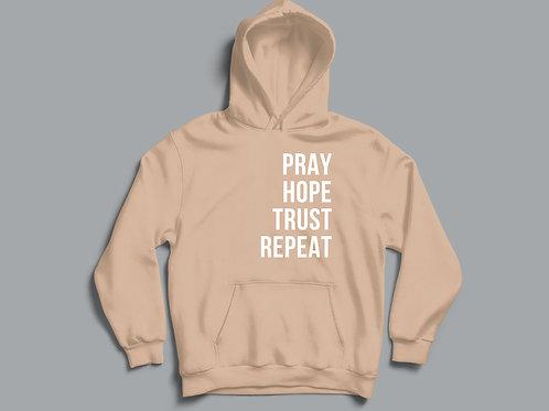 Pray Hope Trust Repeat Hoodie