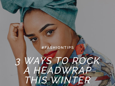 3 Ways to Rock a Headwrap This Winter