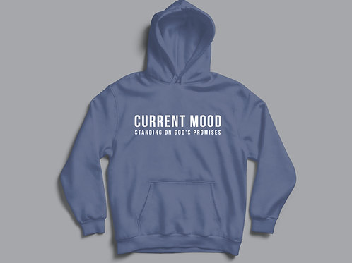 Current Mood Standing on God's Promises Hoodie
