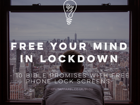Free your Mind in Lockdown with God's Promises