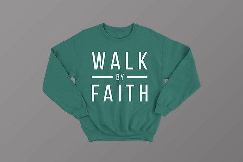 Walk by faith Sweatshirt Christian Clothing by Stay Lit Apparel UK