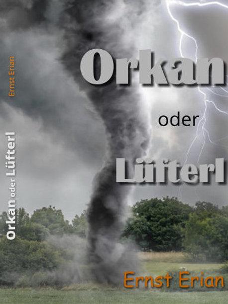 Orkan oder Lüfterl