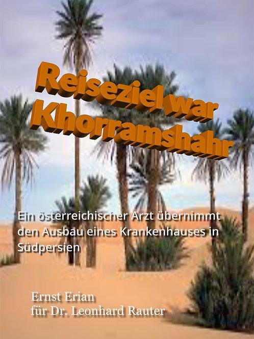 Reiseziel war Khorramshahr