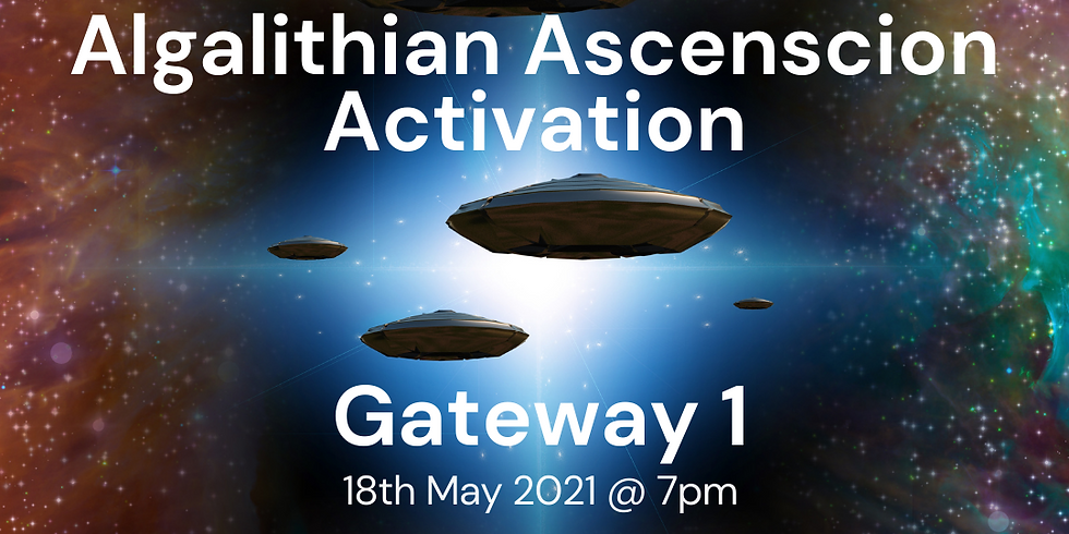 Algalithian Ascension Activation Class - Gateway 1