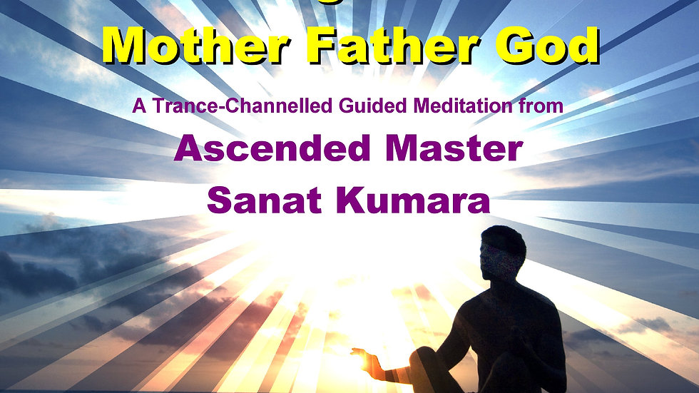 36 Sanat Kumara – Connecting With Divine Mother Father God MP3