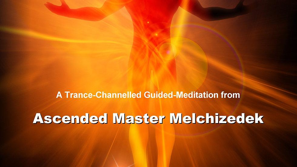 50 Lord Melchizedek – Ascension Wave Meditation MP3