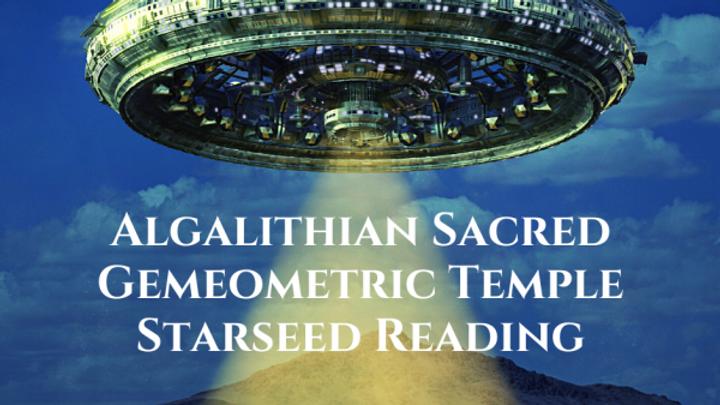 Algalithian Sacred Gemeometric Temple Starseed Reading