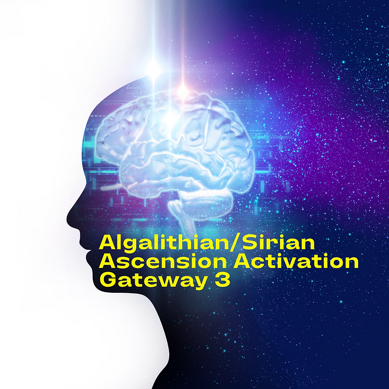 Algalithian/Sirian Ascension Activation Class - Gateway 3