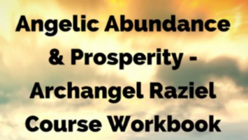 Angelic Abundance & Prosperity with Archangel Raziel