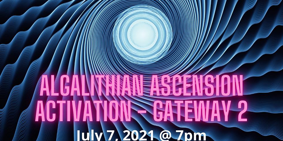 Algalithian Ascension Activation Class - Gateway 2