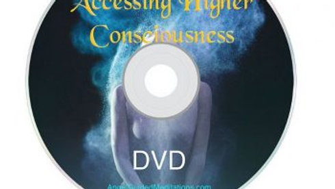 Accessing Higher Consciousness DVD